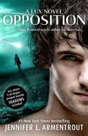 Opposition (Lux - Book Five) by Jennifer L. Armentrout