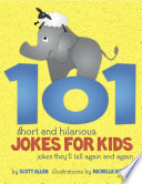 101 Short and Hilarious Jokes for Kids