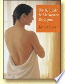 Bath  Hair   Skincare Recipes