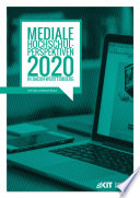 """Mediale Hochschul-Perspektiven 2020 in Baden-Wuerttemberg : empirische Untersuchung im Rahmen der Allianz """"Forward IT"""""""
