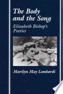 The Body And The Song : lombardi uses previously unpublished materials (letters, diaries,...