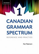 Canadian Grammar Spectrum 1