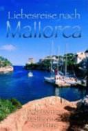 Liebesreise nach Mallorca