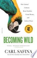 Becoming Wild Book PDF