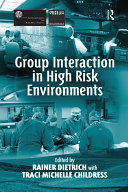 Group Interaction in High Risk Environments