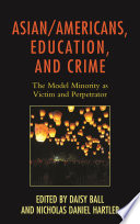 Asian Americans Education And Crime