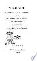 Viaggio da Napoli a Monte-Casino ed alla celebre cascata d'acqua nell'isola di Sora dell'abate Domenico Romanelli