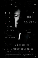 Good Hunting Greatest Practitioners Jack Devine Is
