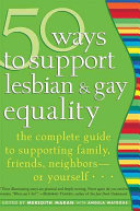 50 Ways to Support Lesbian   Gay Equality Gay Rights In America Presents Essays On How