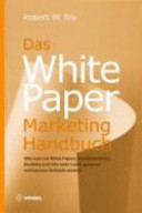 Das White-Paper-Marketing-Handbuch