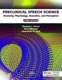 Preclinical Speech Science