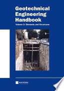 Geotechnical Engineering Handbook  Elements and Structures