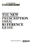 The new prescription drug reference guide