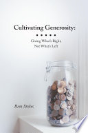 Cultivating Generosity Giving What S Right Not What S Left