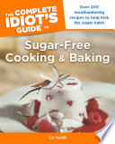 The Complete Idiot s Guide to Sugar Free Cooking and Baking
