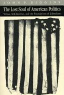 The Lost Soul of American Politics