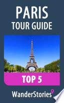 Paris Tour Guide Top 5