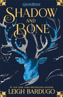 Shadow and Bone And Bone Trilogy By The