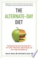 The Alternate Day Diet Revised
