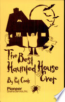 The Best House Haunted Ever : ...