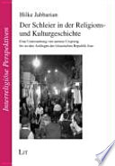 Der Schleier in der Religions- und Kulturgeschichte
