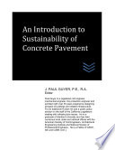 An Introduction To Sustainability Of Concrete Pavement
