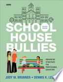 School House Bullies  Guide
