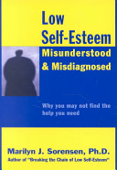 Low Self-Esteem, Misunderstood and Misdiagnosed