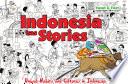 Indonesia has Stories