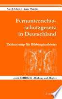 Fernunterrichtsschutzgesetz in Deutschland - Erläuterung für Bildungsanbieter