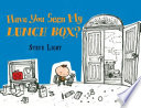 Have You Seen My Lunch Box  Book PDF