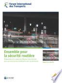 Les rapports de recherche du FIT Ensemble pour la s  curit   routi  re Mise au point d un cadre de r  f  rence international pour les fonctions de modification de l accidentalit
