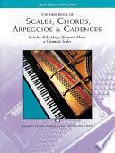 Scales  Chords  Arpeggios   Cadences   First Book