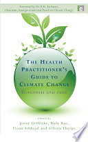 The Health Practitioner s Guide to Climate Change