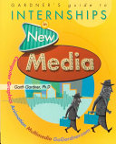 Gardner S Guide To Internships In New Media