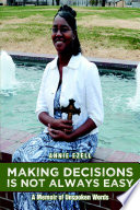 Making Decisions Is Not Always Easy