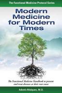 Modern Medicine for Modern Times