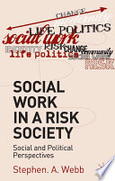 Social Work In A Risk Society : social work based on contemporary...