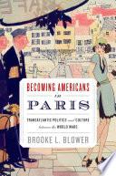 Becoming Americans in Paris