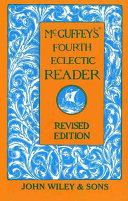 Mcguffey S Fourth Eclectic Reader