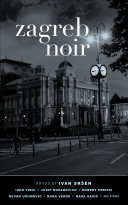 Zagreb Noir For Many U S Readers Notable Is Nora Verde S She Warrior