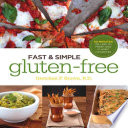 Fast and Simple Gluten Free