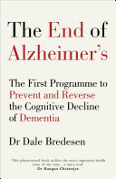 The End Of Alzheimer's : end of alzheimer's dr dale bredesen offers...