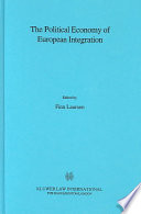 The Political Economy Of European Integration book