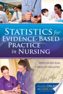 Statistics for Evidence Based Practice in Nursing