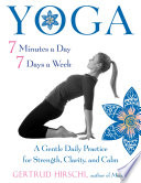 Yoga 7 Minutes a Day  7 Days a Week