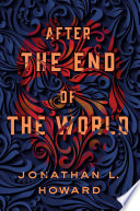 After The End Of The World : brings the h.p. lovecraft mythos...