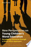 New Perspectives on Young Children s Moral Education