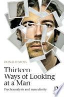 Thirteen Ways Of Looking At A Man