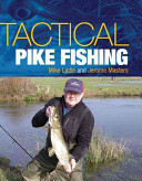 Tactical Pike Fishing